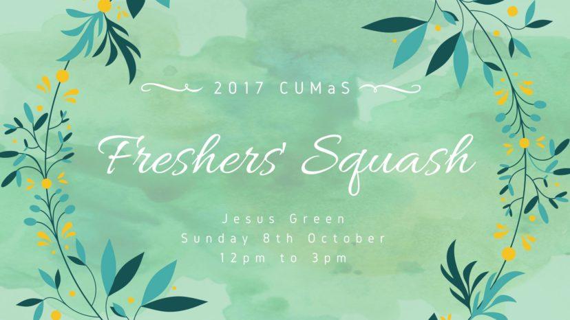 CUMaS Freshers' Squash